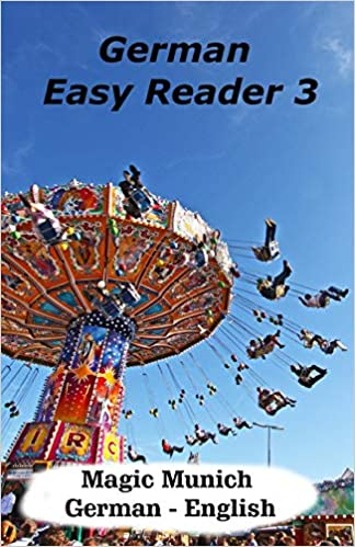 German Easy Reader 3: Magic Munich (German Edition)